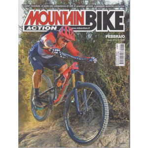 Mountain Bike action - n. 2 - febbraio 2020 - mensile