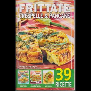 Frittate crespelle & pancake - n. 5 - 24/1/2020 - 39 ricette