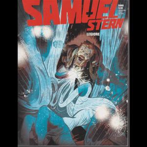 Samuel Stern - n. 3 - Legione - febbraio 2020 - mensile