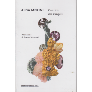 Alda Merini - Cantico dei Vangeli - n. 14 - settimanale -