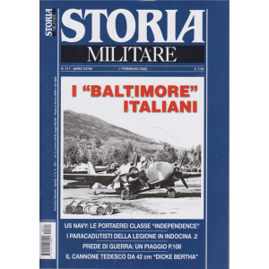 Storia militare - n. 317 - 1° febbraio 2020 - mensile - I baltimore italiani