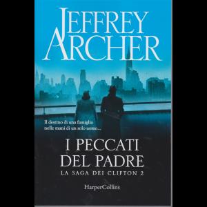 Jeffrey Archer - I peccati del padre - La saga dei Clifton 2 -
