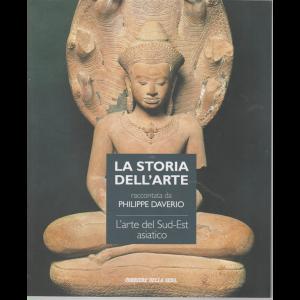 La storia dell'arte raccontata da Philippe Daverio - L'arte del Sud-Est asiatico - n. 49 - settimanale -
