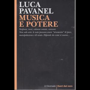Luca Pavanel - Musica e potere - n. 116 -