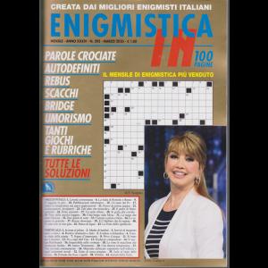 Enigmistica in - n. 393 - mensile - marzo 2020 - 100 pagine -