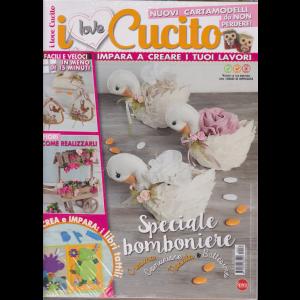 I love cucito - + Crea bomboniere - n. 33 - bimestrale - febbraio - marzo 2020 - 2 riviste