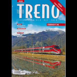 Tutto Treno - n. 348 - febbraio 2020 - mensile -