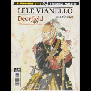 I grandi maestri - Lele Vianello - n. 89 - mensile - 6 febbraio 2020 -