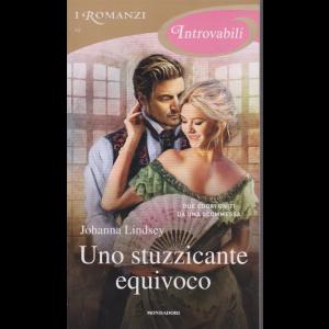 I romanzi Introvabili - n. 62 - Uno stuzzicante equivoco - febbraio 2020 - mensile