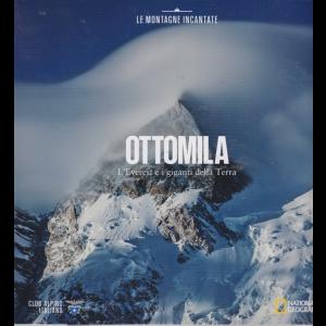 Le montagne incantate - n. 10 - Ottomila - L'Evereet e i giganti della Terra -