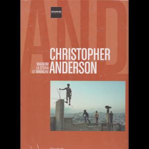 Magnum la storia le immagini - Christopher Anderson - n. 52 - 8/2/2020 - quattordicinale