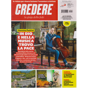 Credere - La Gioia Della Fede - n. 12 - settimanale - 24 marzo 2019 -