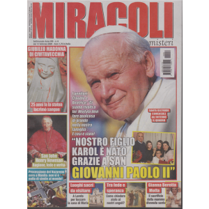 Miracoli e misteri - n. 6 - settimanale - 12 febbraio 2020 -