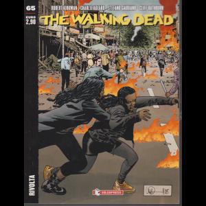 The walking dead - n. 65 - Rivolta - mensile - 13/2/2020 -