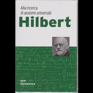 Geni della matematica - Hilbert - Alla ricerca di assiomi universali - n. 4 - settimanale -13/2/2020 -