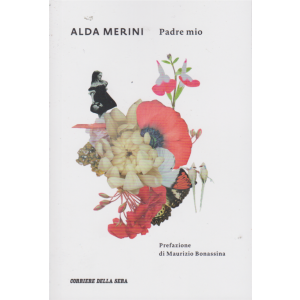 Alda Merini - Padre mio - n. 16 - settimanale