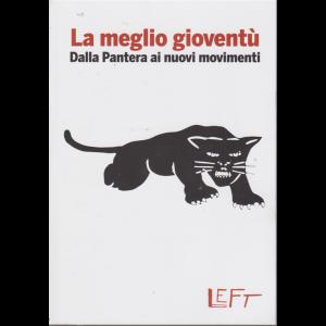 La meglio gioventù - Dalla Pantera ai nuovi movimenti - n. 7 - settimanale - 14/2/2020 -