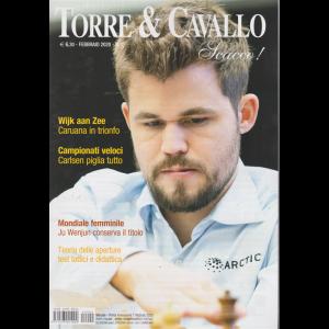 Torre & Cavallo - Scacco! - n. 2 - febbraio 2020 - mensile