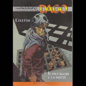 I monografici Dago - L'eletto - Il villaggio e la notte - n. 50 - 15 febbraio 2020 - mensile