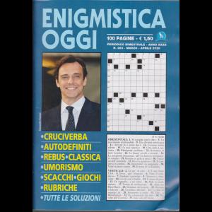 Enigmistica oggi - n. 283 - bimestrale - marzo - aprile 2020 - 100 pagine