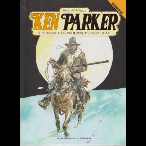 Ken Parker speciale - n. 3 - settimanale - La Repubblica - L'Espresso