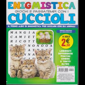 Enigmistica giochi e passatempi con i cuccioli - n. 22 - bimestrale - marzo/aprile 2020 -
