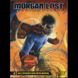 Morgan Lost - n. 4 - Max Wonder non deve morire - marzo 2020 - mensile