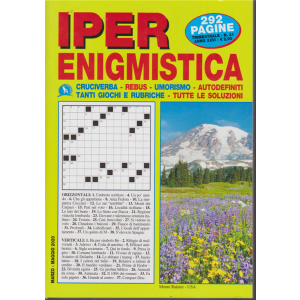 Iper enigmistica - n. 21 - trimestrale - marzo - maggio 2020 - 292 pagine