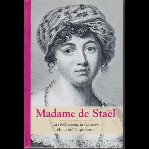 Madame de Stael - n. 42 - settimanale - 21/2/2020 - copertina rigida