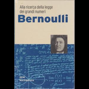 I Geni della matematica- Bernoulli - n. 5 - settimanale - 27/2/2020 - copertina rigida
