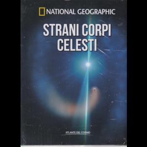 National Geographic - Strani corpi celesti - n. 55 - quindicinale - 28/2/2020 - copertina rigida