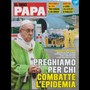 Il mio Papa - n. 10 - settimanale - 26 febbraio 2020 -