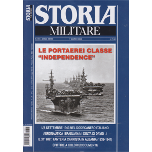 Storia militare - n. 318 - 1° marzo 2020 - mensile