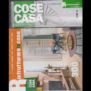 Cose di casa + Ristrutturare la casa - n. 3 - marzo 2020 - mensile - 2 riviste