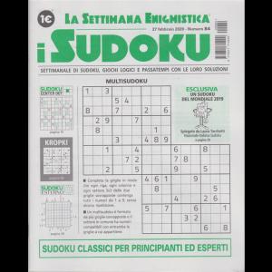 La settimana enigmistica - i sudoku - n. 84 - 27 febbraio 2020 - settimanale