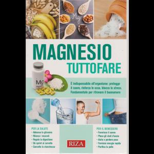 Salute naturale - Magnesio tuttofare - n. 251 - marzo 2020 -