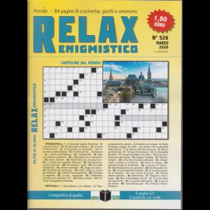 Relax - Enigmistico - n. 526 - marzo 2020 - mensile