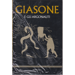Mitologia- Giasone e gli argonauti - n. 6 - settimanale - 28/2/2020 - copertina rigida