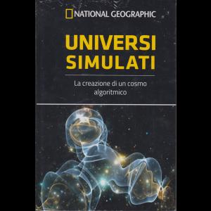 National Geographic - Universi simulati - n. 51 - settimanale - 28/2/2020 - copertina rigida
