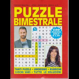 Puzzle Bimestrale - n. 61 - bimestrale- aprile - maggio 2019 - 100 pagine