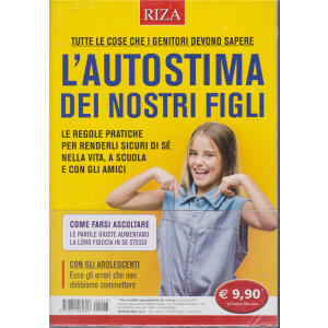 Riza Antiage - L'autostima dei nostri figli - n. 23 - marzo 2020 -