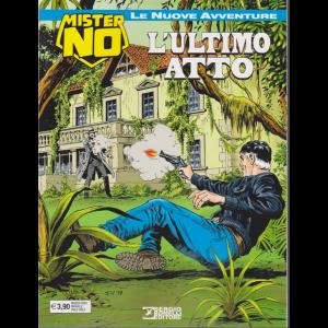 Mister No - L'ultimo atto - n. 9 - mensile - marzo 2020