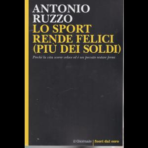 Antonio Ruzzo - Lo sport rende felici (più dei soldi) - n. 117 -