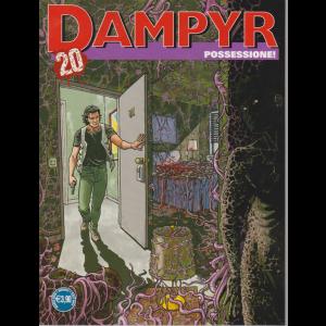 Dampyr - Possessione ! - n. 240 - mensile - marzo 2020 -