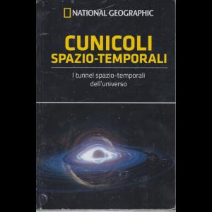 Le Frontiere della Scienza - National Geographic - Cunicoli spazio - temporali - n. 52 - settimanale - 6/3/2020 - copertina rigida