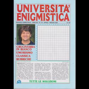 Università enigmistica - n. 114 - bimestrale - aprile - maggio 2020
