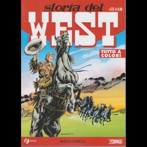 Storia del West - Wells Fargo - n. 12 - mensile - marzo 2020
