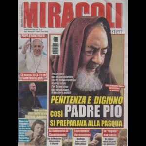 Miracoli e  Misteri - n. 9 - settimanale - 4 marzo 2020