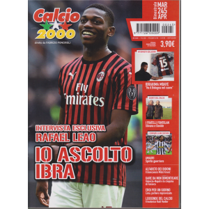 Calcio 2000 - Rafael Leao - n. 245 - marzo - aprile 2020 - bimestrale