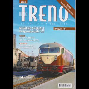 Tutto Treno - Le Sperimentali Fiat - n. 349 - mensile - marzo 2020 - 84 pagine